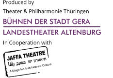 Produced by Theater & Philharmonie Thüringen                                               In Cooperation with